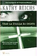 Tras la Huella de Cristo = Cross Bones