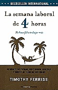 La Semana Laboral de 4 Horas (the 4-Hour Workweek)