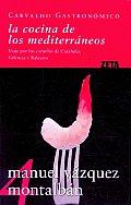 La cocina de Los Mediterraneos/...