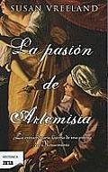 La Pasion de Artemisia = The Passion of Artemisia