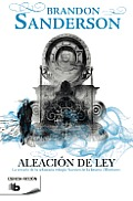 Aleacion de Ley = The Alloy of Law (Bolsillo Ciencia Ficcion)