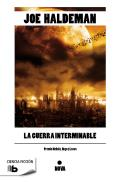 La Guerra Interminable by Joe Haldeman