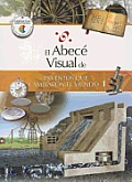 El Abece Visual de Los Inventos Que Cambiaron El Mundo 1 (the Illustrated Basics of Inventions That Changed the World 1) (Abece Visual)