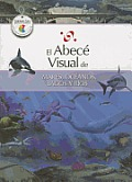 El Abece Visual de Mares, Oceanos, Lagos y Rios (the Illustrated Basics of Seas, Oceans, Lakes, and Rivers) (Abece Visual)