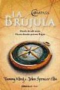 La Brujula / the Compass