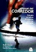 Manual Del Corredor / the Runner's Handbook