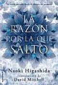 La Razon Por la Que Salto = The...