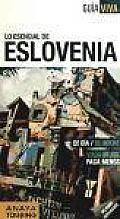 Lo Esencial De Eslovenia / Essential Slovenia
