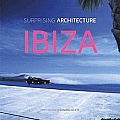 Surprising Architecture: Ibiza