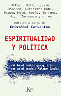 Espiritualidad y Politica = Spirituality and Politics