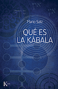 Que Es la Kabala? = What Is the Kabbalah?