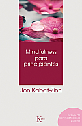 Mindfulness Para Principiantes [With CD (Audio)] = Mindfulness for Beginners