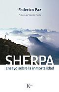 Sherpa: Ensayo Sobre La Inmortalidad