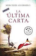 La Ultima Carta / the Last Letter