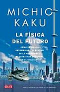 La Fisica Del Futuro / Physics of the Future