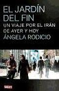 El Jardin Del Fin / the End's Garden