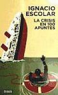 La crisis en 100 apuntes / The Crisis In 100 Tips