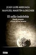 El Sello Indeleble / the Indelible Signature