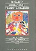 Pediatric Solid Organ Transplantation