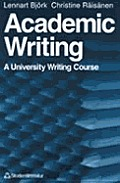 Academic Writing: A University Writing Course