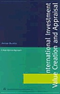 International Investment- Value Creation and Appraisal: A Real Options Approach