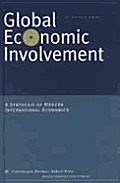 Global Economic Involvement: A Synthesis of Modern International Economics