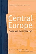 Central Europe Core Or Periphery