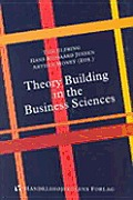 Theory Building in the Business Sciences