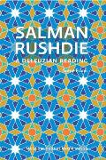 Salman Rushdie: A Deleuzian Reading