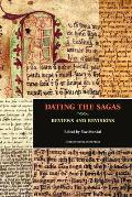 Dating the Sagas: Reviews and Revisions