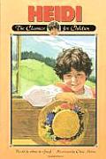 Heidi: Retold for Today's Children (Classics for Children)