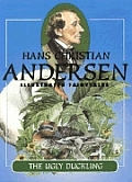 The Ugly Duckling: Hans Christian Andersen Illustrated Fairytales
