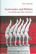 Gymnastics and Politics: Niels Bukh and Male Aesthetics