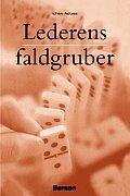 Lederens Faldgruber [How to Solve the Mismanagement Crisis - Swedish Edition]