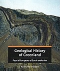 Geological History Of Greenland: Four Billion Years Of Earth Evolution by Niels Henriksen
