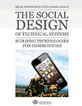The Social Design of Technical Systems: Building Technologies for Communities