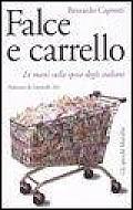 Falce E Carrello Le Mani Sulla Spesa Degli Italiani