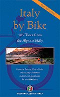 Italy By Bike 1ST Edition