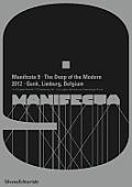 Manifesta 9: The Deep of the Modern