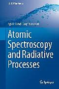 Atomic Spectroscopy and Radiative Processes (Unitext / Collana Di Fisica E Astronomia)