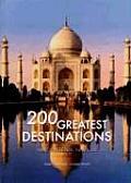 200 Great Destinations