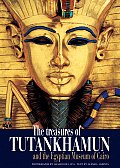 The Treasures of Tutankhamun: And of the Egyptian Museum of Cairo