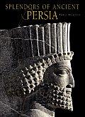 Splendors of Ancient Persia