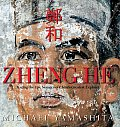 Zheng He Tracing The Epic Voyages Of C