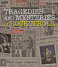 Tragedies & Mysteries of Rock n Roll