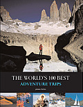 Worlds 100 Best Adventure Trips