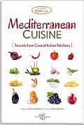 Mediterranean Cuisine: Secrets from Coastal Italian Kitchens