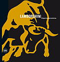 Lamborghini: 100 Years of Innovation in Half the Time