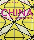 China: The New Generation