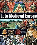 Late Medieval Europe (History of the World)